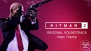 Hitman 2 World Of Assassination - Main Theme Hitman 2 Official Soundtrack 2018 Agent 47 OST