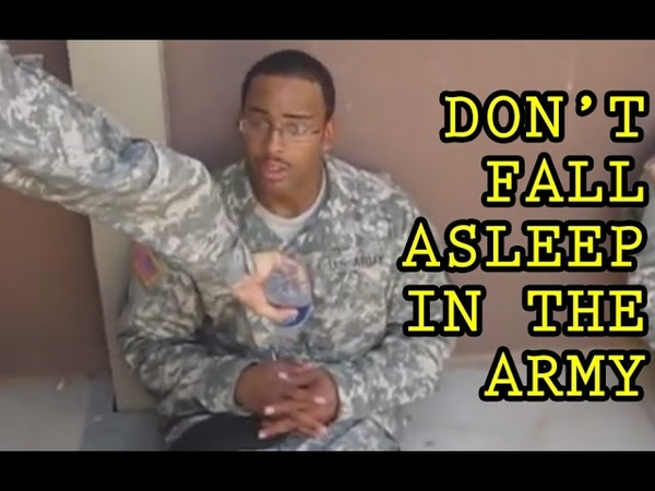 Dont Fall Asleep in the Army