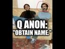 Q ANON Not all are awake. Obtain Name.