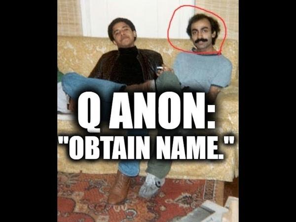 Q ANON: Not all are awake. Obtain Name.