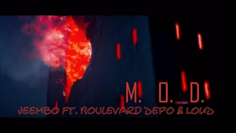 Премьера♫ JEEMBO feat. Boulevard Depo ЛАУД - «M.O.D.»⏪Two®⏩