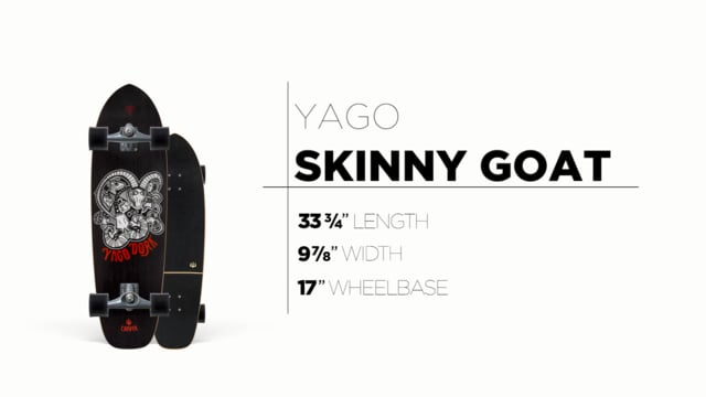 Carver Skateboards: Ride Review - 33.75 Yago Skinny Goat