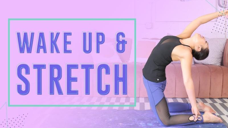 Идеальная утренняя растяжка для энергии - 10 упражнений. 10 Perfect Morning Stretches to Increase Energy