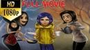 Coraline [2009] Full Movie - Dakota Fanning, Teri Hatcher, John Hodgman