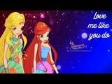 Winx Club | Bloom & Stella - Love me like you do [request]