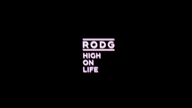 Rodg - High On Life (Extended Mix)