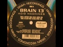 Brain 13 - Acid Machines Cutoff Mix