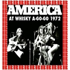 America альбом At Whisky A-Go-Go, 1972
