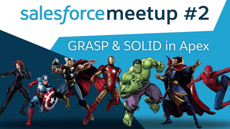 Salesforce Meetup: GRASP SOLID in Apex (Minsk, 26/07/2018)