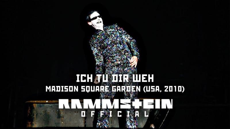 Rammstein - Ich Tu Dir Weh (Live from Madison Square Garden)