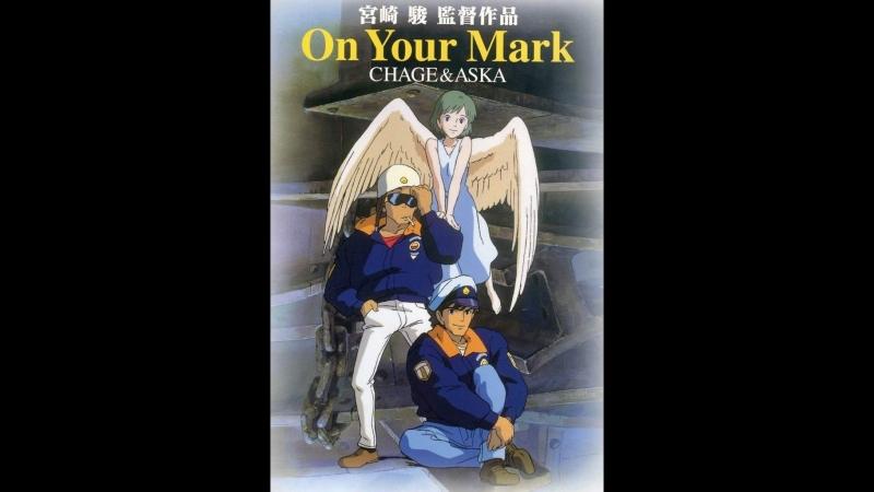 Change and Aska-On Your Mark