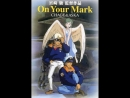Change and Aska-On Your Mark