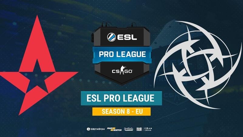 Astralis vs NiP ESL Pro League S8 EU bo1 de train CrystalMay Anishared