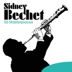 Sidney Bechet альбом 50 Masterpieces