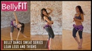 15-Minute Belly Dance Sweat Workout | Lean Legs