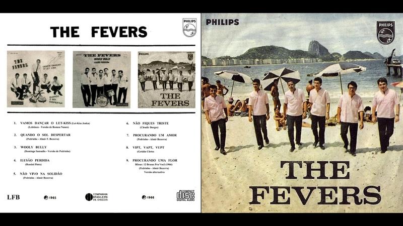 The Fevers - 2018 - Os Primeiros Anos (CBD/Philips) 1965/1966