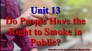 Learn English via Listening Level 2 Unit 13 Do People Have the Right to Smoke in Public