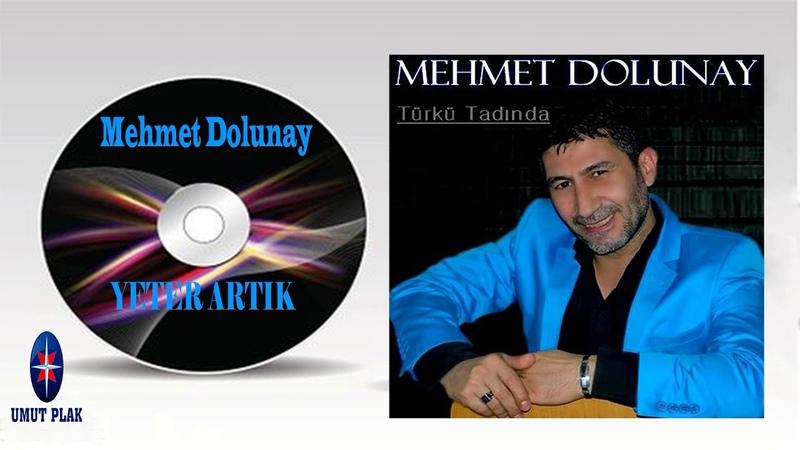 Mehmet Dolunay - Yeter Artık Özenle Seçilmiş En İyi Arabesk Damar Şarkılar 2019
