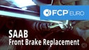 Saab Brake Replacement (9-5 3.0 Turbo Front Pads Rotors) FCP Euro
