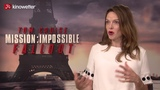 Interview Rebecca Ferguson MISSION IMPOSSIBLE - FALLOUT