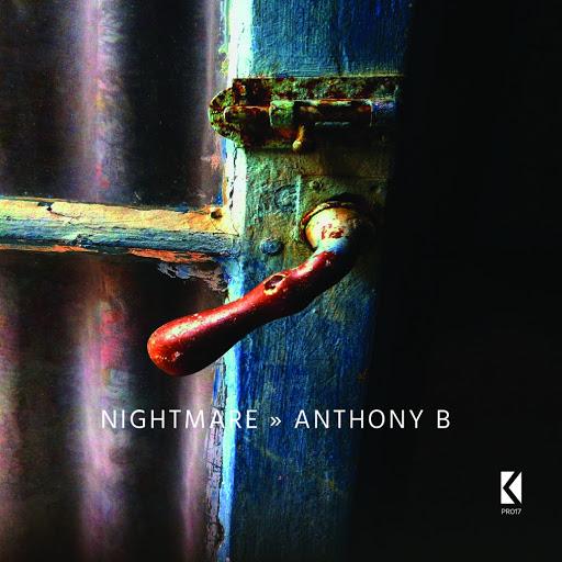 Anthony B альбом Nightmare