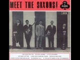 MEET THE SAXONS - I'm A Hog For You Baby