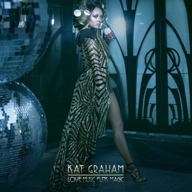Kat Graham альбом Love Music Funk Magic