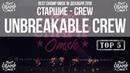 UNBREAKABLE CREW   Старшие Crew   TOP-5 Finalist   Best Champ Omsk 16 December 2018