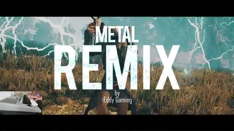 PUBG NEW Main Theme - Metal_Rock Cover (REMIX) _ iEddy Gaming