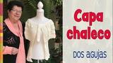 Capa chaleco sin costuras tejida a dos agujas Tejiendo Peru
