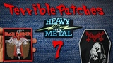Terrible Band Patches 7 - Mayhem, Heavy Metal &amp My Dying Pride