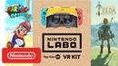 Nintendo Labo VR Kit Super Mario Odyssey The Legend of Zelda Breath of the Wild