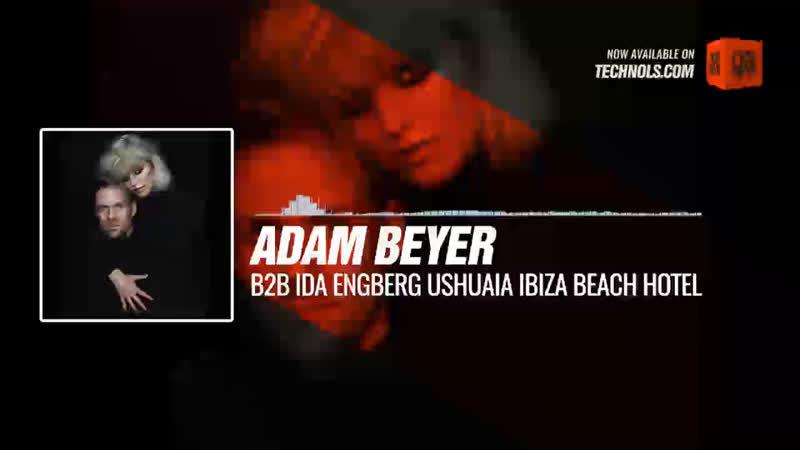 Adam Beyer b2b Ida Engberg - Ushuaia Ibiza (MAAC Presents Wild) Periscope Techno music