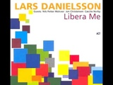Lars Danielsson Libera Me Libera Me 2004