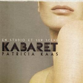 Patricia Kaas альбом Kabaret : En studio et sur scène