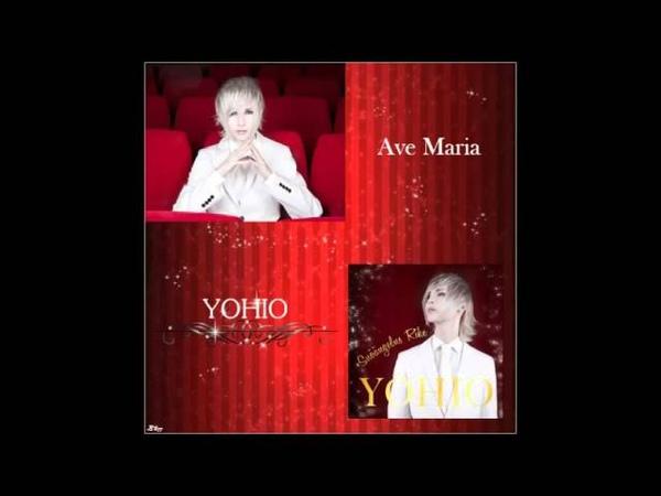 YOHIO Ave Maria - ECHO EFFECT