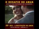 🎴 O DESAFIO DE AMAR: 🎴 29º Dia | A Motivação do Amor™ 🎴 MINUTO COM DEUS | DEFESA DO EVANGELHO 2019