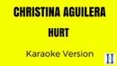 Christina Aguilera - Hurt (Karaoke Version)