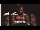 The Game - Face of Compton (Full Album) 2017