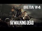 OVERKILL's The Walking Dead - BETA #4
