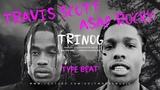 ASAP Rocky x Travis Scott Type Beat Trinog New Trap Bass 2018