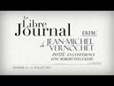 Le Libre Journal de Jean Michel Vernochet n°14 De quoi Mai 68 est il le nom