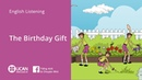 Learn English Listening | Elementary - Lesson 3. The Birthday Gift
