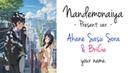 ENGLISH Nandemonaiya (Present ver.) Your Name. (Akane and BriCie)
