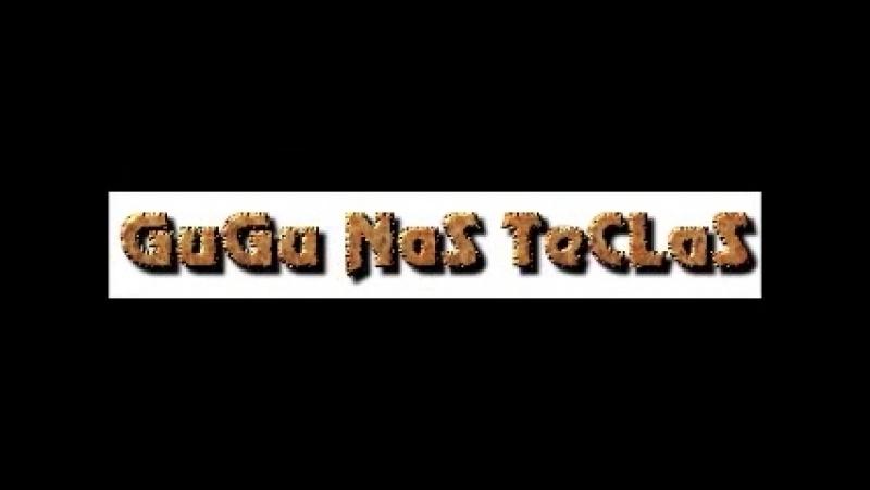 GuGu NaS TeCLaS - Produtor Musical (71) 3621-8155