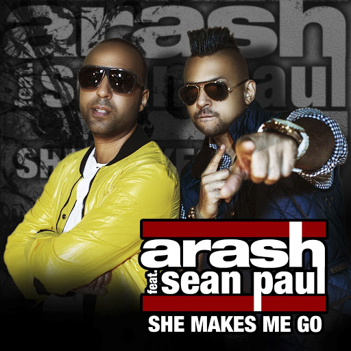 Arash альбом She Makes Me Go - Remixes (feat. Sean Paul)