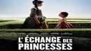 Обмен принцессами (2017) - история, драма