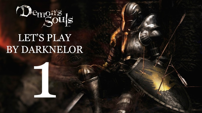 Сквозь Туман (Let's Play Demon's Souls By Darknelor 1)