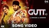 GUTT - Official Song Video By Rupin Kahlon Ft. Meet Kaur Jaskaran Riar New Punjabi Hits