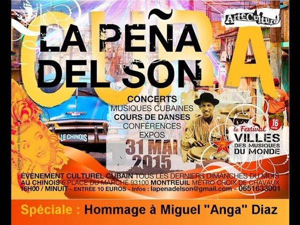 La Peña del Son rend hommage à Miguel Anga Diaz dimanche 31 mai 2015